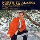 """""""알래스카의 혼 (North to Alaska)"""""""