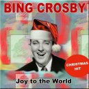 Joy To The World - <b>Bing</b> Crosby -