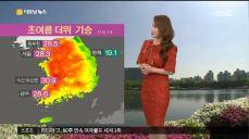 [날씨] 익산 31도, 서울 28도 '7월 날씨' 미세먼지 나쁨